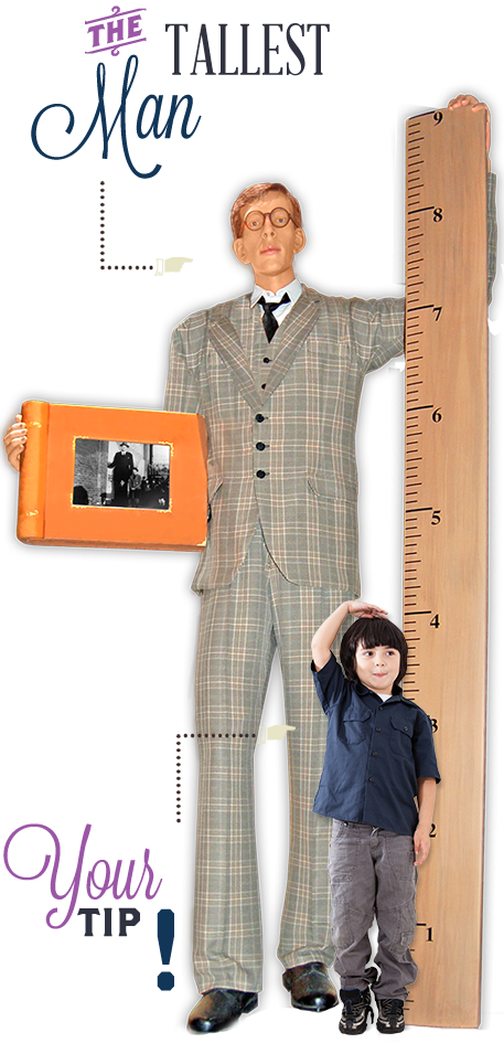Atlantic City Ripley's Believe It or Not Tallest Man