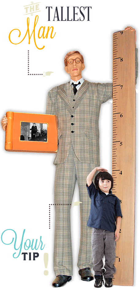 Orlando Ripley's Believe It or Not Tallest Man