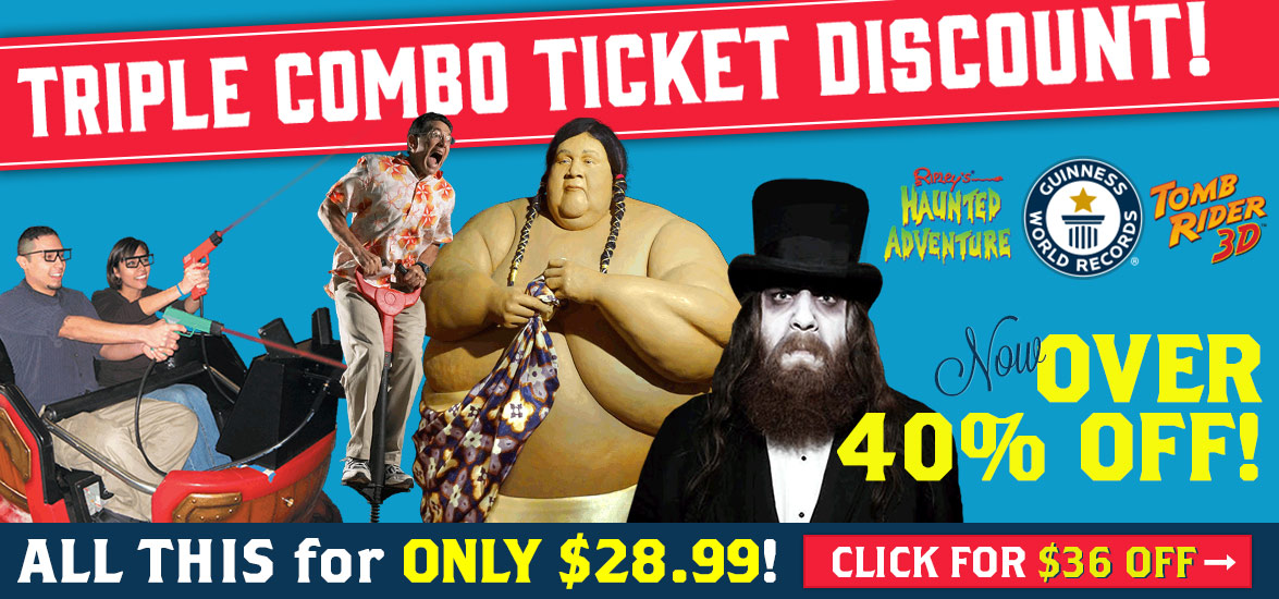 save combo tickets 40$ discount
