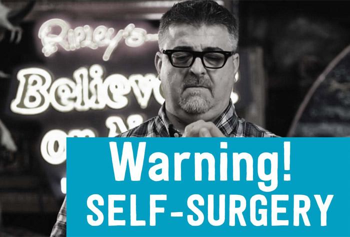 self-surgery