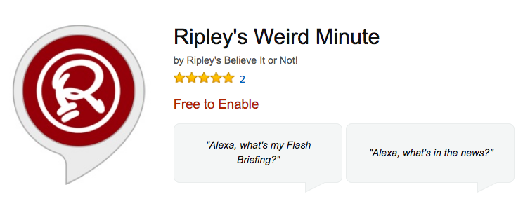 Enable Ripley's Werid Minute on Amazon Alexa