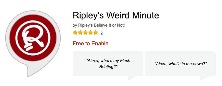 Enable Ripley's Werid Minute on Amazon Alexa