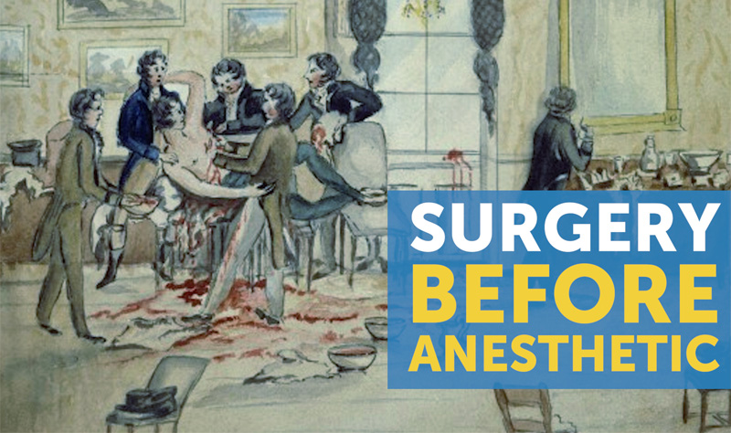 surgery before anesthetic