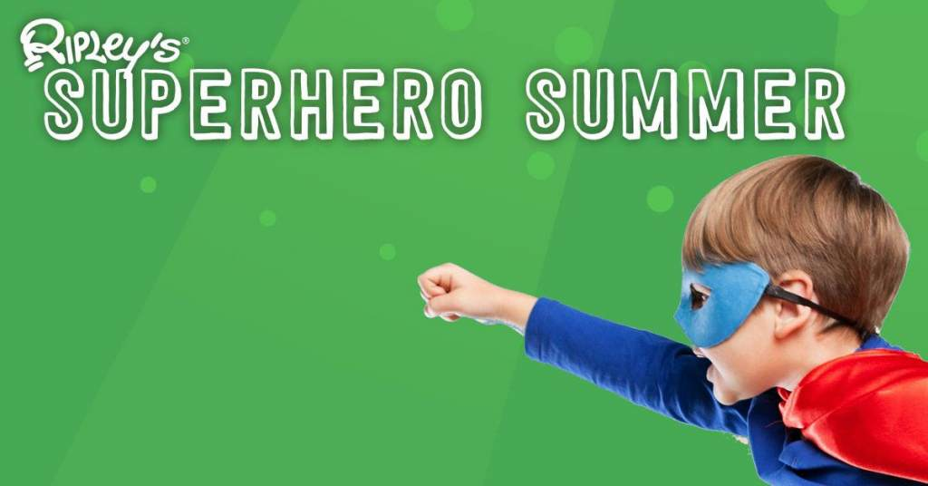 Ripley's Superhero Summer