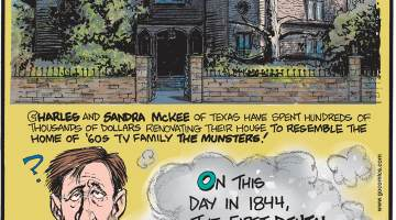 Charles and Sandra McKee of Texas have spent hundreds of thousands of dollars renovating their house to resemble the home of the '60s TV family the Munsters! ------------------- On this day in 1844, the first dental use of nitrous oxide was at Hartford, Connecticut! -------------------- In 1997, a man living in Frankfurt, Germany, forgot where he parked and didn't find his lost car until 20 years later!