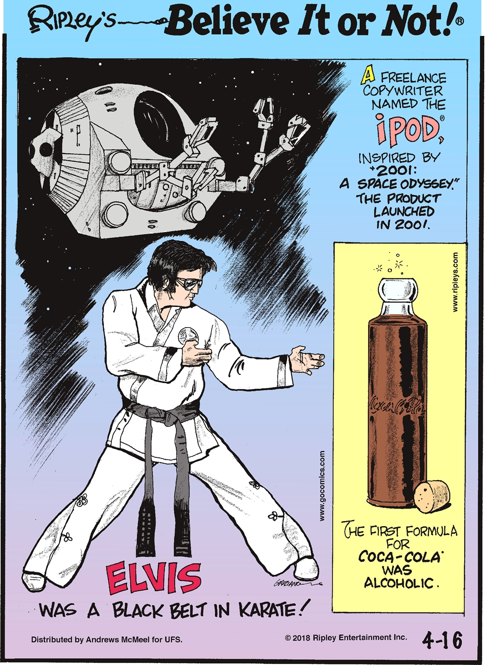 """A freelance copywriter named the iPod, inspired by """"2001: A Space Odyssey."""" The product launched in 2001.-------------------- Elvis was a black belt in karate!-------------------- The first formula for Coca-Cola was alcoholic."""