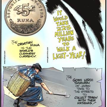 The Croatian Kuna is the world's cleanest currency.-------------------- It would take 225 million years to walk a light-year!-------------------- The Gomi Hiroi Samurai of Japan take to the streets to collect trash with their katanas!
