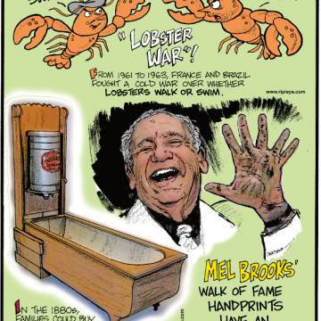 1. From 1961 to 1963, France and Brazil fought a cold war over whether lobsters walk or swim. 2. In the 1880s, families could buy foldaway bathtubs and tubs that doubled as sofas! 3. Mel Brooks' Walk of Fame handprints have an extra finger!