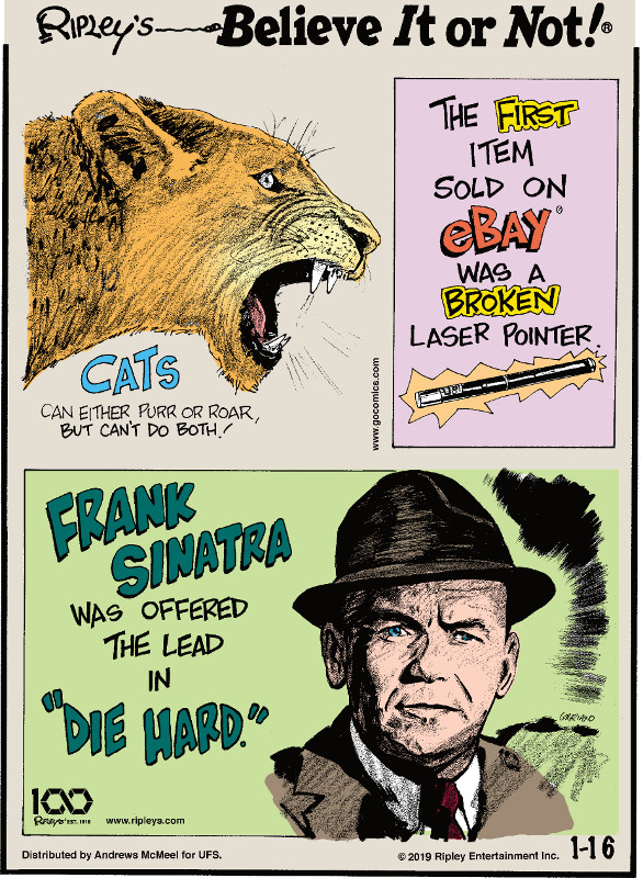 "1. Cats can either purr or roar, but can't do both! 2. The first item sold on eBay was a broken laser pointer. 3. Frank Sinatra was offered the lead in ""Die Hard."""