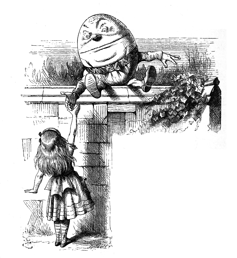 humpty dumpty through the looking glass
