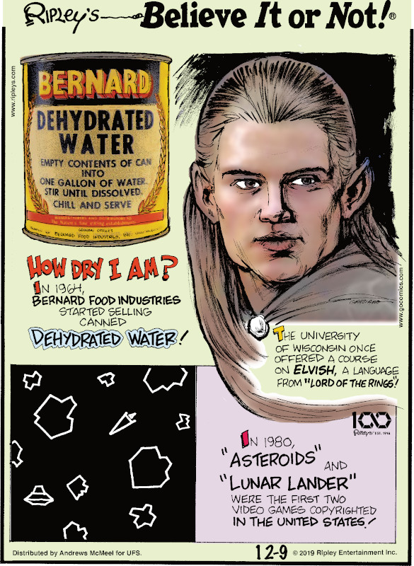 """1. In 1964, Bernard Food Industries started selling canned dehydrated water! 2. The University of Wisconsin once offered a course on Elvish, a language from """"Lord of the Rings""""! 3. In 1980, """"Asteroids"""" and """"Lunar Lander"""" were the first two video games copyrighted in the United States!"""