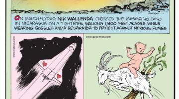 """1. On March 4, 2020, Nik Wallenda crossed the Masaya Volcano in Nicaragua on a tightrope, walking 1,800 feet across while wearing goggles and a respirator to protect against noxious fumes. 2. On a 1998 Discovery mission, a working artificial heart was brought on board to study the effects of space - it was discovered the organ shrinks and pumps less blood! 3. In """"The Little White Bird"""", the novel in which the character Peter Pan first appears, Peter did not ride a pirate ship - but he did travel by goat."""