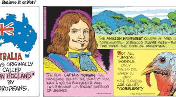 """1. Australia was originally called """"New Holland"""" by Europeans. 2. The real Captain Morgan, the namesake behind the brand of rum, was a Welsh buccaneer who later became Lieutenant Governor of Jamaica. 3. The Amazon Rainforest covers an area of approximately 2,300,000 square miles - more than two times the size of Argentina. 4. Not all turkeys gobble. Only males do, which is why male turkeys are called """"gobblers""""!"""