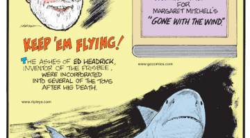 """1. The ashes of Ed Headrick inventor of the Frisbee, were incorporated into several of the toys after his death. 2. """"Ba! Ba! Black Sheep"""" was one of the working tiles for Margaret Mitchell's """"Gone with the Wind."""" 3. A shark's liver can account for up to 30% of its total body mass!"""