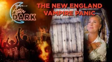 The New England Vampire Panic